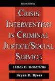 Crisis Intervention in Criminal Justice/ Social Service