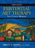 Existential Art Therapy: The Canvas Mirror