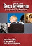 Crisis Intervention : Contemporary Issues for on-Site Interveners
