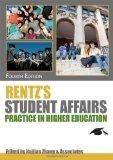 Rentz's Student Affairs Practice in Higher Education
