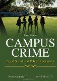 Campus Crime: Legal, Social, and Policy Perspectives