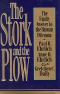 Stork and the Plow: The Equity Answer to the Human Dilemma