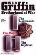 Brotherhood of War The Lieutentants/the Captains/the Majors