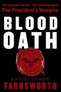 Blood Oath : The President's Vampire