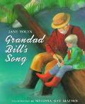 Grandad Bill's Song - Jane Yolen - Hardcover