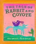 Tale of Rabbit and Coyote