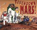 Touchdown Mars! An ABC Adventure