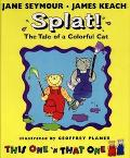 This One 'n That One in Splat!: The Tale of a Colorful Cat