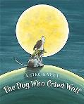 Dog Who Cried Wolf