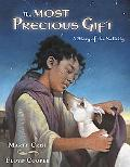 Most Precious Gift A Story of Nativity