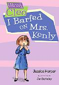 Uh-oh Cleo: I Barfed on Mrs. Kenly (Uh-oh, Cleo)