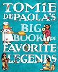 Tomie Depaola's Big Book of Favorite Legends