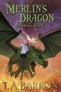 Merlin's Dragon, Book 3: Ultimate Magic