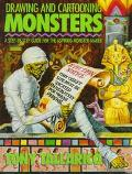 Drawing and Cartooning Monsters: A Step-by-Step Guide for the Aspiring Monster-Maker - Antho...