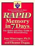 Rapid Memory in Seven Days: The Quick and Easy Guide to Better Remembering