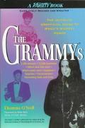 Grammys: The Ultimate Unofficial Guide to Music's Highest Honor