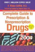 Complete Guide to Prescription and Nonprescription Drugs 2004