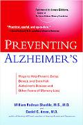 Preventing Alzheimer's Ways to Help Prevent, Delay, Detect, and Even Halt Alzheimer's Diseas...