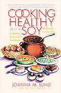 Cooking Healthy With Soy A Healthy Exchanges Cookbook