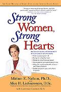 Strong Women, Strong Hearts Proven Strategies To Prevent and Reduce Heart Disease Now
