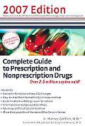 Complete Guide to Prescription And Nonprescription Drugs 2007