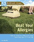 Beat Your Allergies Simple, Effective Ways to Stop Sneezing And Scratching