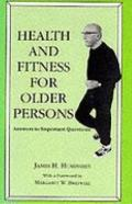Health and Fitness for Older Persons Answers to Important Questions