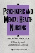Psychiatric and Mental Health Nursing Theory and Practice