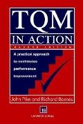 Tqm in Action A Practical Approach to Continuous Performance Improvement
