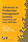 Advances in Production Management Systems Perspectives and Future Challenges  Selected, Revi...