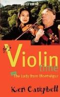 Violin Time Or the Lady from Montsegur