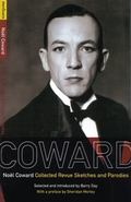 Noel Coward Collected Revue Sketches and Parodies