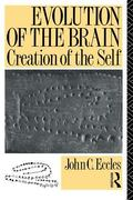 Evolution of the Brain Creation of the Self