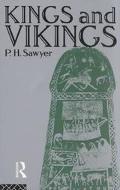 Kings and Vikings Scandinavia and Europe Ad 700-1100