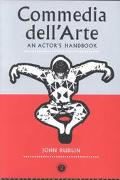 Commedia Dell'Arte An Actor's Handbook