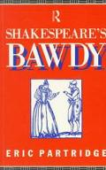 SHAKESPEARE'S BAWDY (W/223 PGS) (P)
