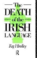 Death of the Irish Language A Qualified Obituary