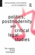 Politics, Postmodernity and Critical Legal Studies The Legality of the Contingent