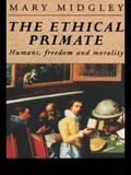 Ethical Primate Humans, Freedom and Morality