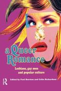 Queer Romance Lesbians, Gay Men and Popular Culture