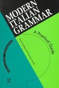 Modern Italian Grammar A Practical Guide