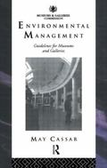 Environmental Management Guidelines for Museums and Galleries