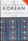 Colloquial Korean A Complete Language Course