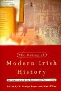 Making of Modern Irish History Revisionism and the Revisionist Controversy