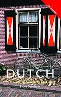 Colloquial Dutch The Complete Course for Beginners