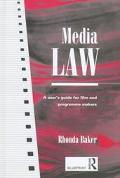 Media Law A User's Guide for Film and Programme Makers