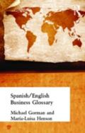 Spanish/English Business Glossary Glosario De Terminologia Comercial Espanol/Ingles