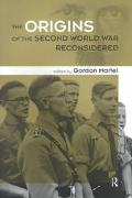 Origins of the Second World War Reconsidered A.J.P. Taylor and the Historians