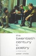Twentieth Century in Poetry A Critical Survey