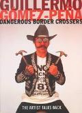 Dangerous Border Crossers The Artist Talks Back